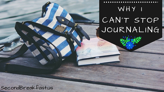 Why I Can't Stop Journaling