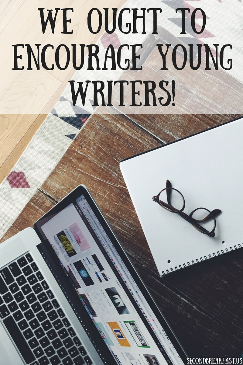 We Ought to Encourage Young Writers, not Discourage Them!